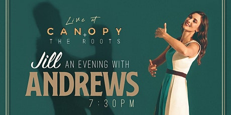 An Evening with Jill Andrews :: LIVE at Canopy + the Roots tickets