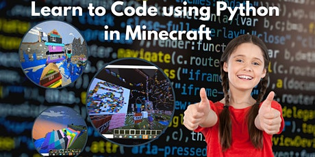 Minecraft Code Club: Learn to Code in Python for Minecraft for Kids aged 7+ Tickets