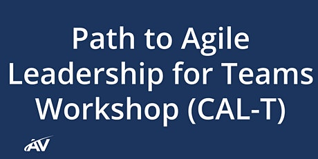 Path to Agile Leadership for Teams (CAL-T) - LIVE ONLINE tickets