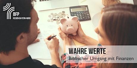 """Finanzkurs """"Wahre Werte -  Biblischer Umgang mit Finanzen"""" Tickets"""