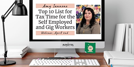 Top 10 List for Tax Time for the Self Employed with Amy Iannone tickets