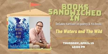 Books Sandwiched In: DeSales Harrison - The Waters and The Wild tickets