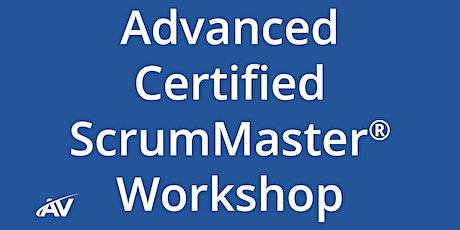 Advanced Certified ScrumMaster Workshop - LIVE ONLINE tickets