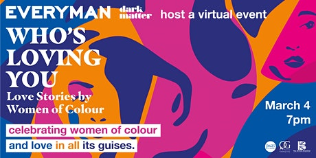 Everyman & Dark Matter Presents: Who's Loving You - Virtual Book Launch tickets