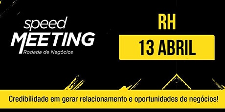 Speed Meeting RH Virtual - 13/abril ingressos