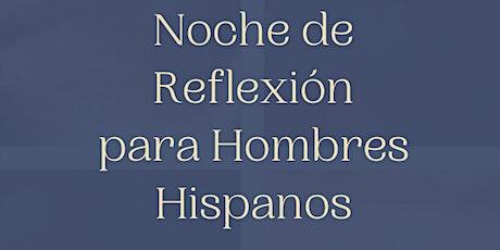 Noche de Reflexión para Hombres Hispanos/Latinos tickets