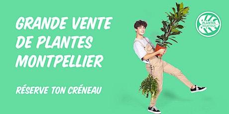 Grande Vente de Plantes Montpellier billets