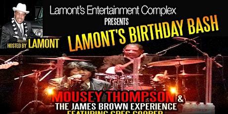 Lamont's Birthday Bash tickets
