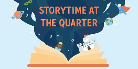Storytime at The Quarter tickets