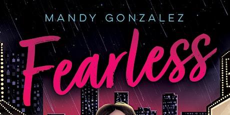 Mandy Gonzalez + Lin-Manuel Miranda: Fearless tickets