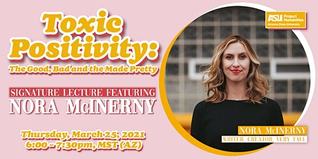Toxic Positivity: The Good, Bad and the Made Pretty  feat. Nora McInerny tickets