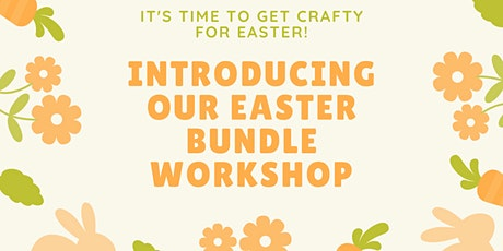 Easter creative workshop bundle for children and adults tickets