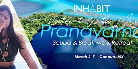 Pranayama: Scuba, Yoga & Breathwork Retreat tickets