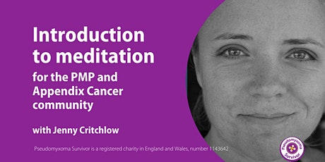 An intro to meditation for those affected by PMP and appendix cancers tickets