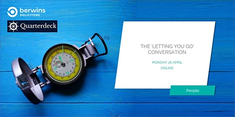 The 'letting you go' conversation tickets