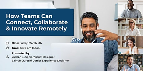 How Teams Can Connect, Collaborate & Innovate Remotely tickets