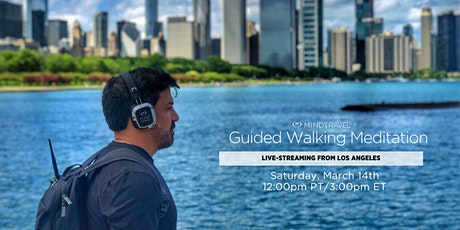 MindTravel Guided Walking Meditation {March 2021} tickets