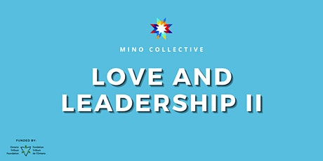 Love and Leadership II: Online Indigenous Youth Conference tickets
