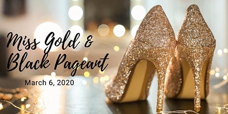 Miss Gold & Black Pageant tickets