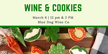 St. Paddy's Wine & Cookies tickets