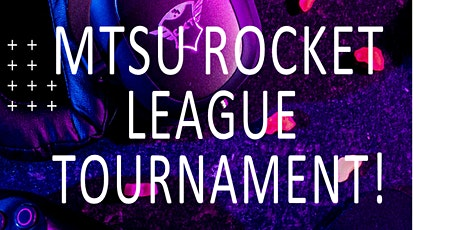 MTSU Rocket League Tournament tickets