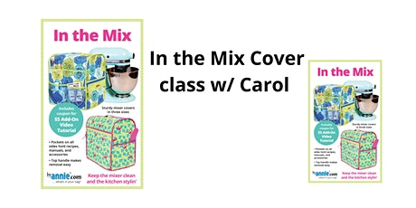 In the Mix Cover Class w/ Carol tickets