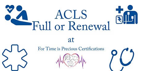 ACLS | Full or Renewal tickets