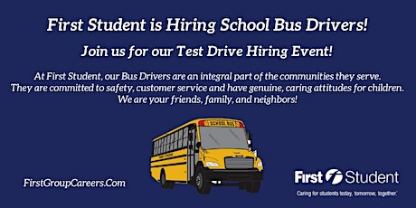 First Student Schaumburg is Hosting Test Drive Hiring Events! tickets