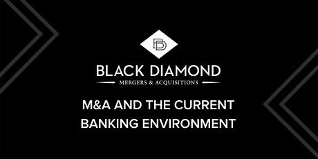 BLACK DIAMOND M & A WEBINAR tickets