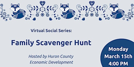 Family Scavenger Hunt hosted by Huron County Museum & Economic Development tickets