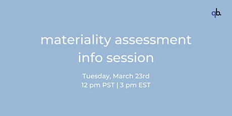 Materiality Assessment Info Session tickets