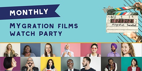 MYgration Films Watch Party tickets