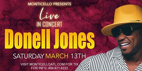 R&B SUPERSTAR DONELL JONES LIVE IN CONCERT @ MONTICELLO tickets