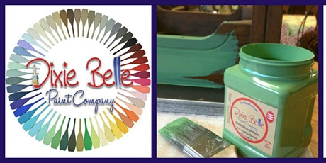Furniture Painting Workshop with Dixie Belle Paint tickets