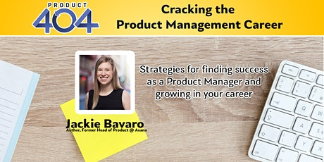 Product404 presents - Cracking the PM Career with Jackie Bavaro tickets