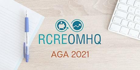 Assemblée générale annuelle du RCREOMHQ 2021 billets