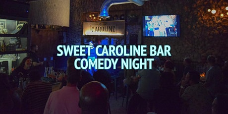 Sweet Caroline Bar Comedy Night tickets