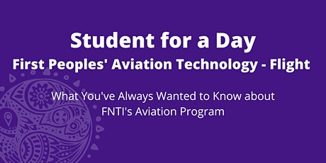 FNTI Student for a Day- First Peoples' Aviation Technology -- Flight tickets