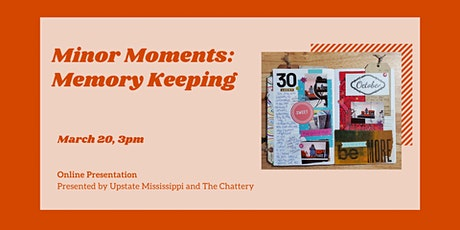 Minor Moments: Memory Keeping - ONLINE CLASS + SUPPLIES tickets