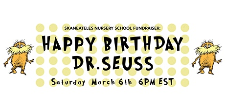 A Seuss Style Birthday Party! Fundraiser for Skaneateles Nursery School tickets