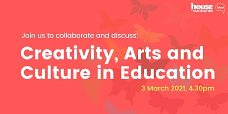 Creativity, Arts and Culture in Education | Teaching for Creativity tickets