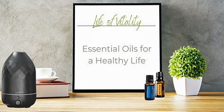 Essential Oils for a Healthy Life tickets