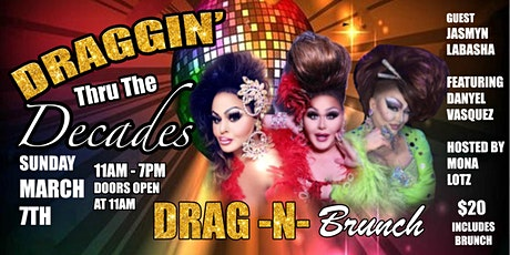 Draggin Through the Decades DRAG N BRUNCH tickets