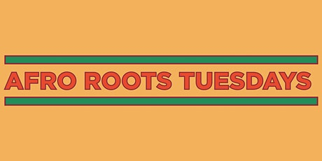 WHAM 2021! UWS Live Tuesdays: Afro Roots featuring Dana Gae tickets