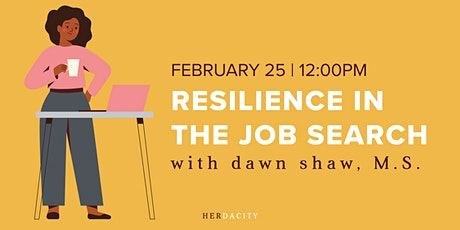 Resilience in the Job Search | Webinar tickets