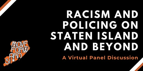 Racism and Policing on Staten Island and Beyond: A Virtual Panel Discussion tickets