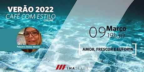 Verâo 2022 | Amor, Frescor e Euforia ingressos