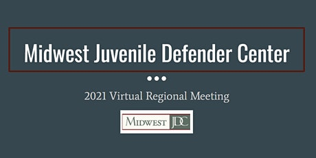 Midwest Juvenile Defender Center - Regional Meeting tickets