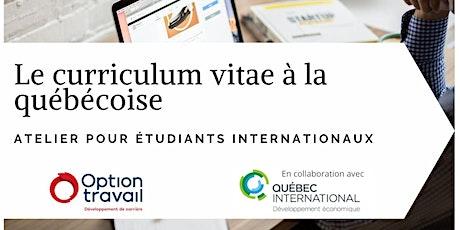 Le curriculum vitae à la québécoise (réservé aux étudiants internationaux) billets