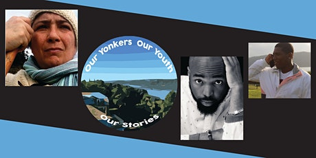 Our Yonkers, Our Youth, Our Stories tickets